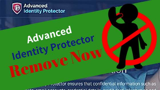 Advanced Identity Protector Removal Guide